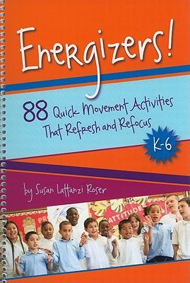 Energizers! By Roser, Susan Lattarzi